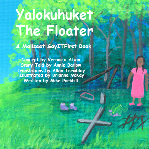 The Floater in Maliseet