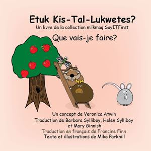 French -  What Will I Do in Mi'Kmaw