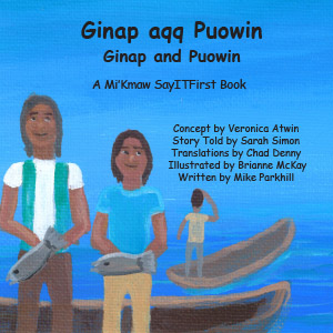 Ginap and Puowin in Mi'Kmaw