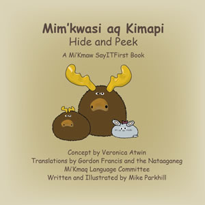 Hide and Peek in Mi'Kmaw