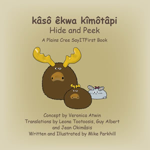 Hide and Peek in Plains Cree