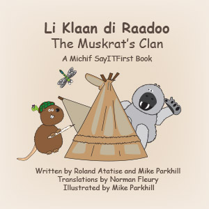 The Muskrat Clan in Michif