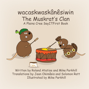 The Muskrat Clan in Plains Cree