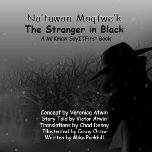 Stranger In Black in Mi'Kmaw