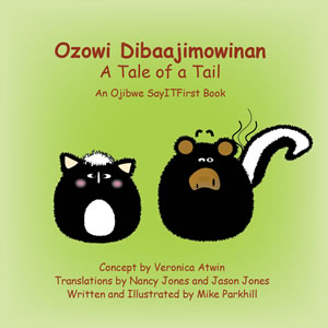 Tale of a Tail in Ojibwe