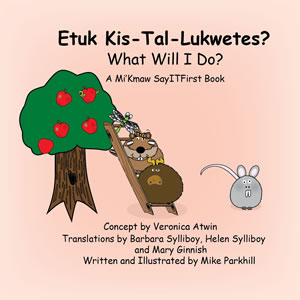 Book Cover for What Will I Do in Mi'Kmaw