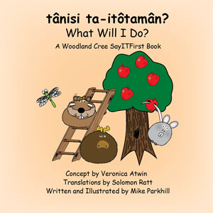Book Cover for What Will I Do in Woodland Cree