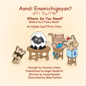 Where Do You Read in Ojibwe
