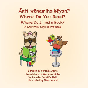 Where Do You Read in Saulteaux